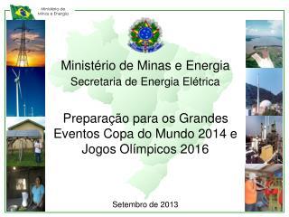 Ministério de Minas e Energia Secretaria de Energia Elétrica