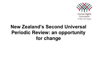 New Zealand's Second Universal Periodic Review: an opportunity for change