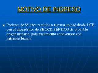 MOTIVO DE INGRESO