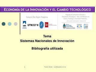 Tema  Sistemas Nacionales de Innovación Bibliografía utilizada