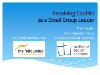 Resolving Conflict  as a Small Group Leader