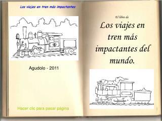 El libro de Los viajes en tren más impactantes del mundo.