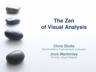 The Zen  of Visual Analysis