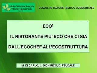 M. DI CARLO, L. DICHIRICO, D. FEUDALE