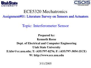 Prepared by: Kenneth Reese Dept. of Electrical and Computer Engineering  Utah State University