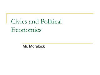 Civics and Political Economics
