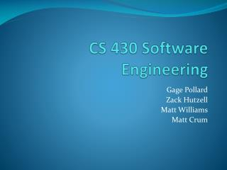 CS 430 Software Engineering