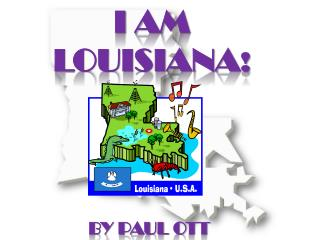 I AM Louisiana !
