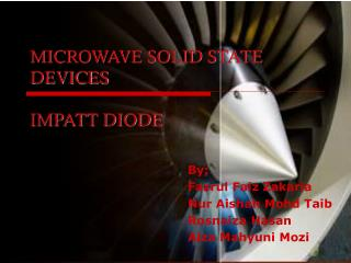 MICROWAVE SOLID STATE DEVICES IMPATT DIODE