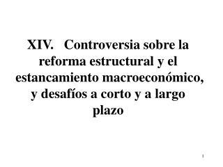 Estancamiento prolongado  y reformas estructurales  (1)