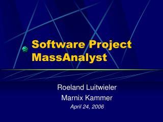 Software Project MassAnalyst
