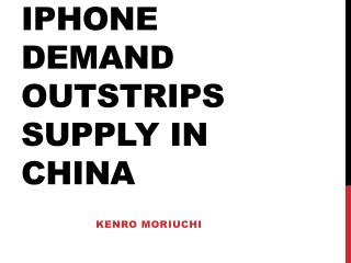 Iphone  demand outstrips supply in china