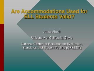 Are Accommodations Used for ELL Students Valid