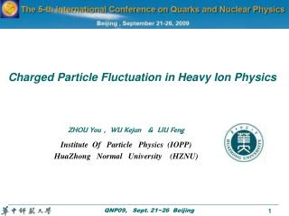 Charged Particle Fluctuation in Heavy Ion Physics