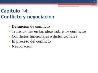 Capítulo 14: Conflicto y negociación