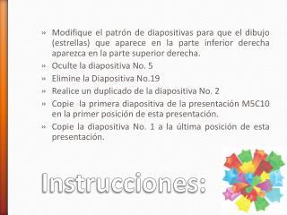 Instrucciones: