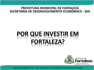 PREFEITURA MUNICIPAL DE FORTALEZA SECRETARIA DE DESENVOLVIMENTO ECONÔMICO - SDE