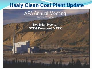 Healy Clean Coal Plant Update