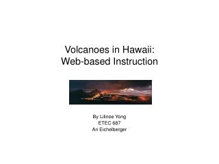 Volcanoes in Hawaii: Web-based Instruction