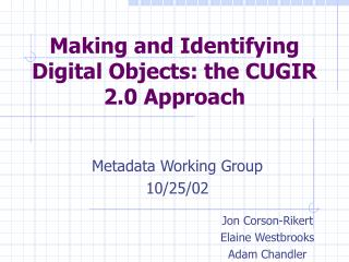 Making and Identifying Digital Objects: the CUGIR 2.0 Approach