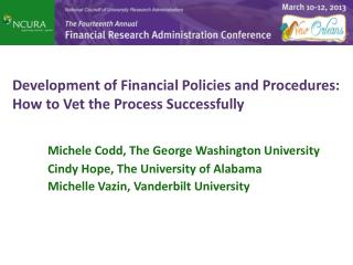 Development of Financial Policies and Procedures: How to Vet the Process Successfully