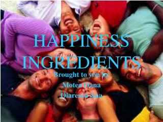 HAPPINESS INGREDIENTS