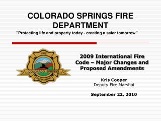 COLORADO SPRINGS FIRE DEPARTMENT