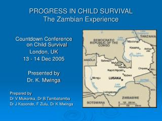PROGRESS IN CHILD SURVIVAL The Zambian Experience