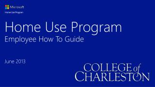 Home Use  Program  Employee How To Guide June 2013