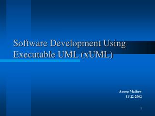 Software Development Using Executable UML (xUML)