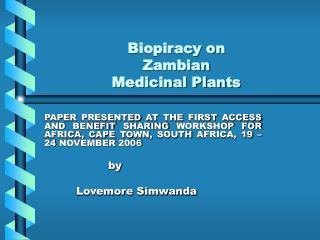 Biopiracy on  Zambian   Medicinal Plants