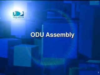 ODU Assembly