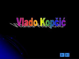 Vlado Kopčić
