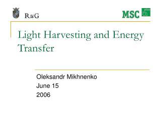 Light Harvesting and Energy Transfer