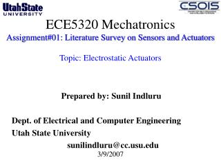 Prepared by: Sunil Indluru Dept. of Electrical and Computer Engineering