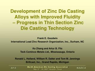 Frank E. Goodwin International Lead Zinc Research Organization, Inc., Durham, NC