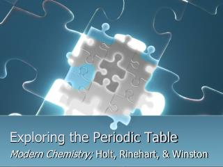 Exploring the Periodic Table