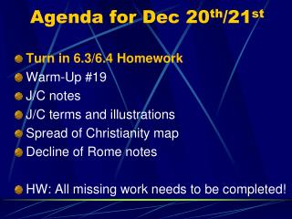 Agenda for  Dec 20 th /21 st