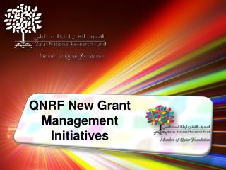 QNRF New Grant Management   Initiatives