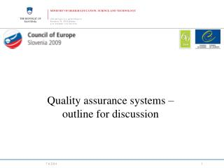 Quality assurance systems –  outline for discussion