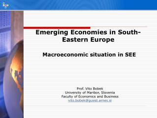 Emerging Economies in South-Eastern Europe Macroeconomic situation in SEE