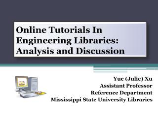 Online  Tutorials  In  Engineering Libraries: Analysis and  Discussion