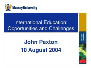 International Education: Opportunities and Challenges