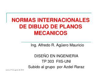 NORMAS INTERNACIONALES DE DIBUJO DE PLANOS MECANICOS