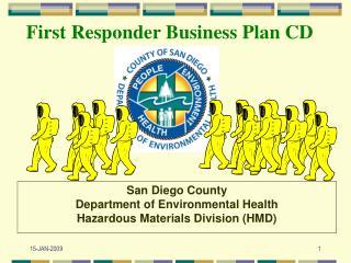 San Diego County  Department of Environmental Health Hazardous Materials Division (HMD)