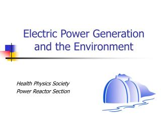 Electric Power Generation and the Environment