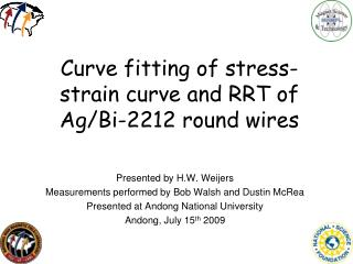 Curve fitting of stress-strain curve and RRT of Ag/Bi-2212 round wires