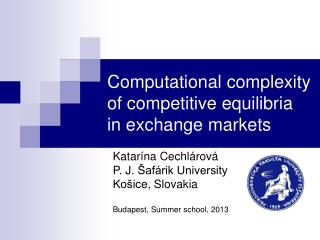 Computational complexity of competitive equilibria   in exchange markets