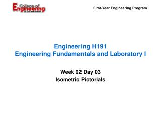 Engineering H191 Engineering Fundamentals and Laboratory I