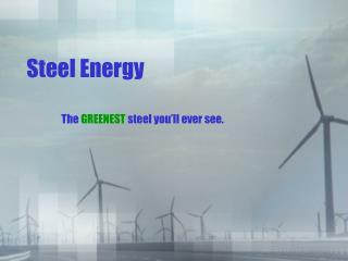 Steel Energy